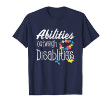Load image into Gallery viewer, Abilities Outweights Disabilities Autism Awareness T-shirt