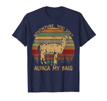 Load image into Gallery viewer, Adventure you say ALPACA my Bag Vintage Tshirt for Women Men