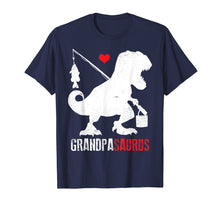 Load image into Gallery viewer, Mens Grandpasaurus Rex Tshirt Funny Papa Saurus Dino Fishing Gift