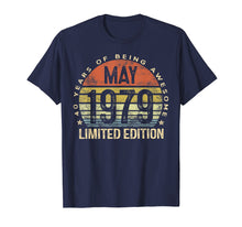Load image into Gallery viewer, Born May 1979 Limited Edition T-Shirt 40th Birthday Gifts
