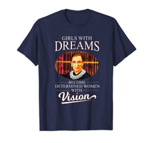 Load image into Gallery viewer, Ruth Bader Ginsburg Shirt Women: Girls With Dreams RBG Gift