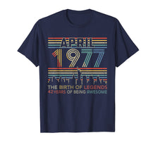 Load image into Gallery viewer, April 1977 T-Shirt 42nd Birthday Gifts 42 Year Old TShirt