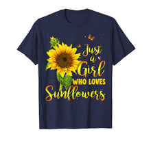 Load image into Gallery viewer, Just A Girl Who Loves Sunflower Shirt
