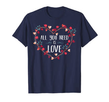 Load image into Gallery viewer, All You Need Is Love T-Shirt St Valentine's Day Kids & Women