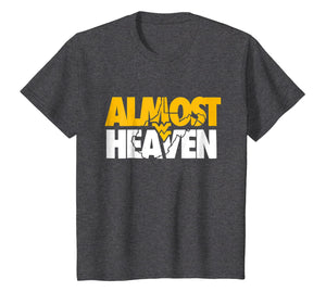 Almost Heaven West Virginia T-Shirt Gift For Men or Women