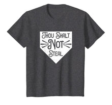 Load image into Gallery viewer, Baseball Catcher Thou Shalt Not Steal Funny Softball T-Shirt