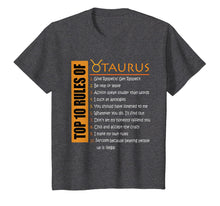 Load image into Gallery viewer, Birthday Gifts - Top 10 Rules Of Taurus Zodiac T-Shirt
