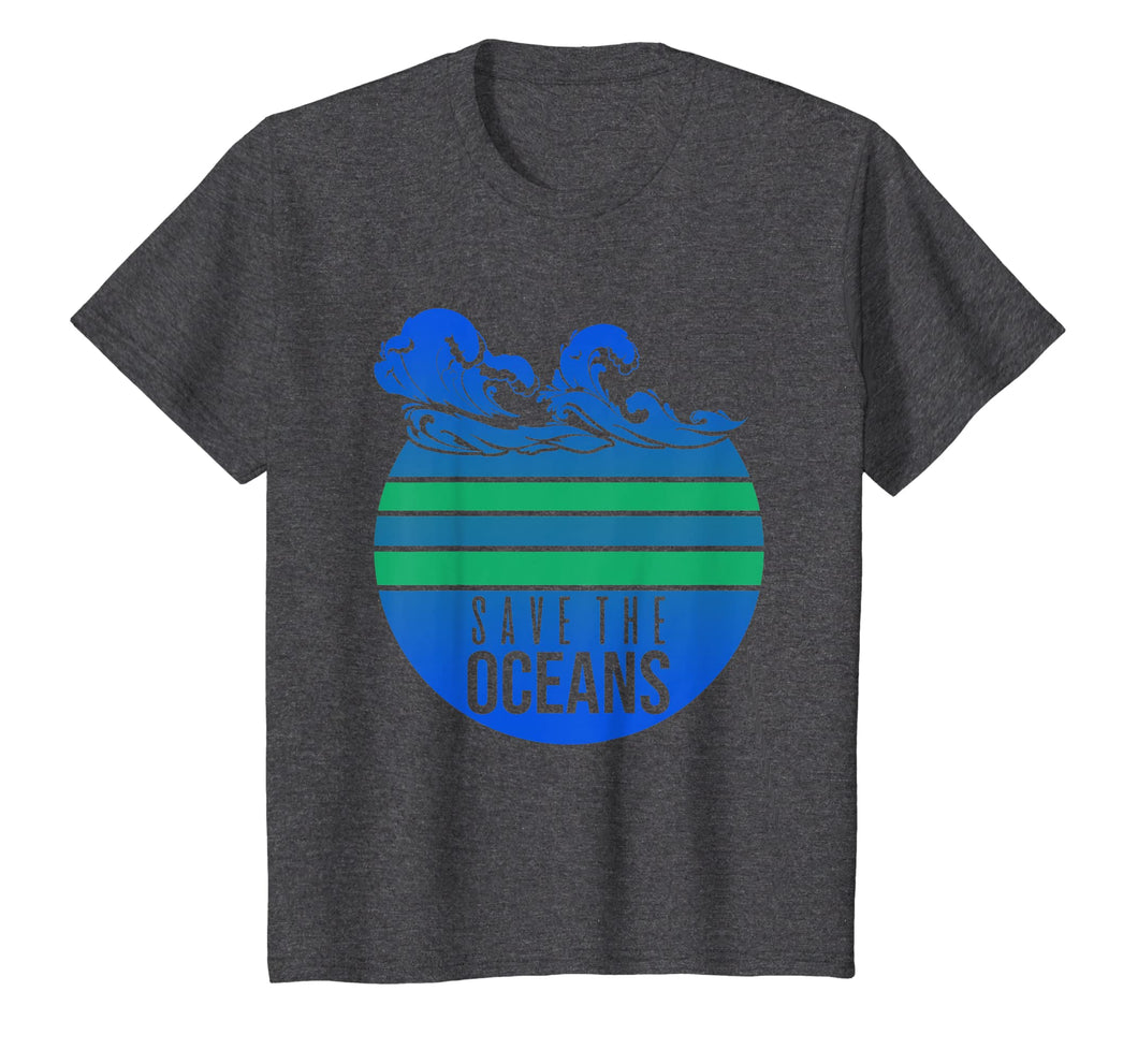 Save The Oceans - Earth Day Gift T-Shirt