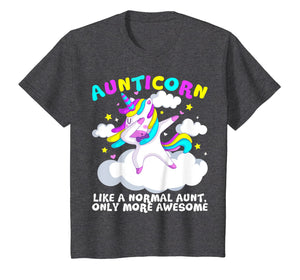 Like A Normal Aunt Only More Awesome Unicorn T shirt