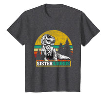 Load image into Gallery viewer, Sistersaurus T Shirt T Rex Sister Saurus Dinosaur Mom Dad
