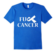 Load image into Gallery viewer, Anti Cancer FU Awareness Ribbon T Tee Shirt