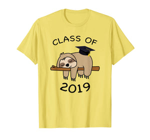 Graduation Sloth Funny Class Of 2019 Graduate Tee Grad Gifts