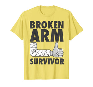 Cool Broken Arm Survivor T-Shirt For All Outdoor Enthusiast