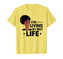 Load image into Gallery viewer, Black-Women-I'm Living My Best Life-Shirt Birthday Gift