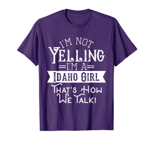 I'm not yelling I'm a Idaho girl Vintage tshirt