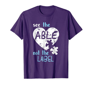 See the Able Not The Label Autism Awareness Month T Shirts