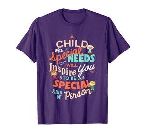 A Child With Special Needs Inspires You To Be Special Shirt