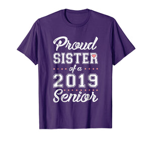 Proud Sister of a 2019 Senior T-shirt