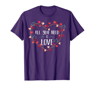 All You Need Is Love T-Shirt St Valentine's Day Kids & Women