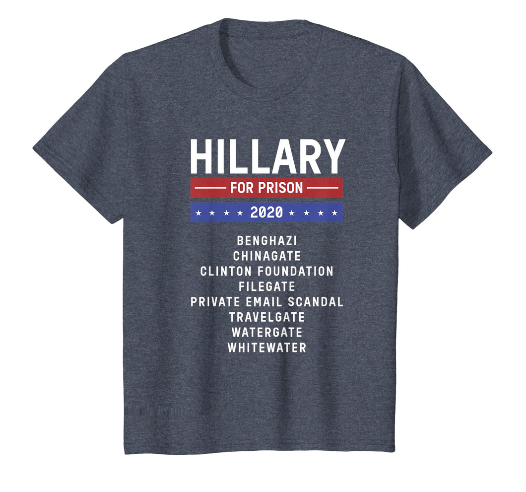 Hillary Clinton for Prison 2020 Jail T-Shirt