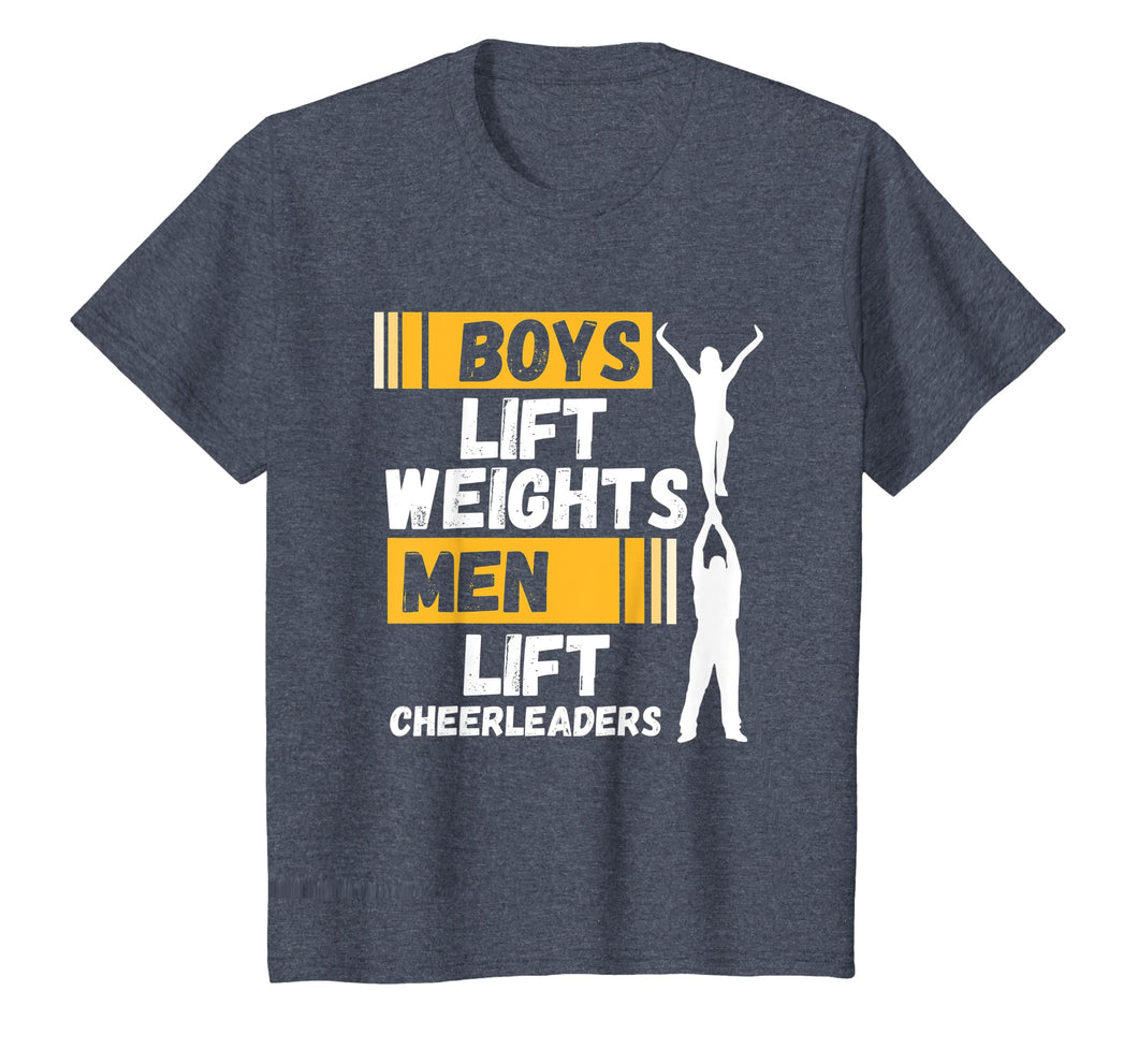 Boys Lift Weights Quote - Funny Male Cheerleader Shirt