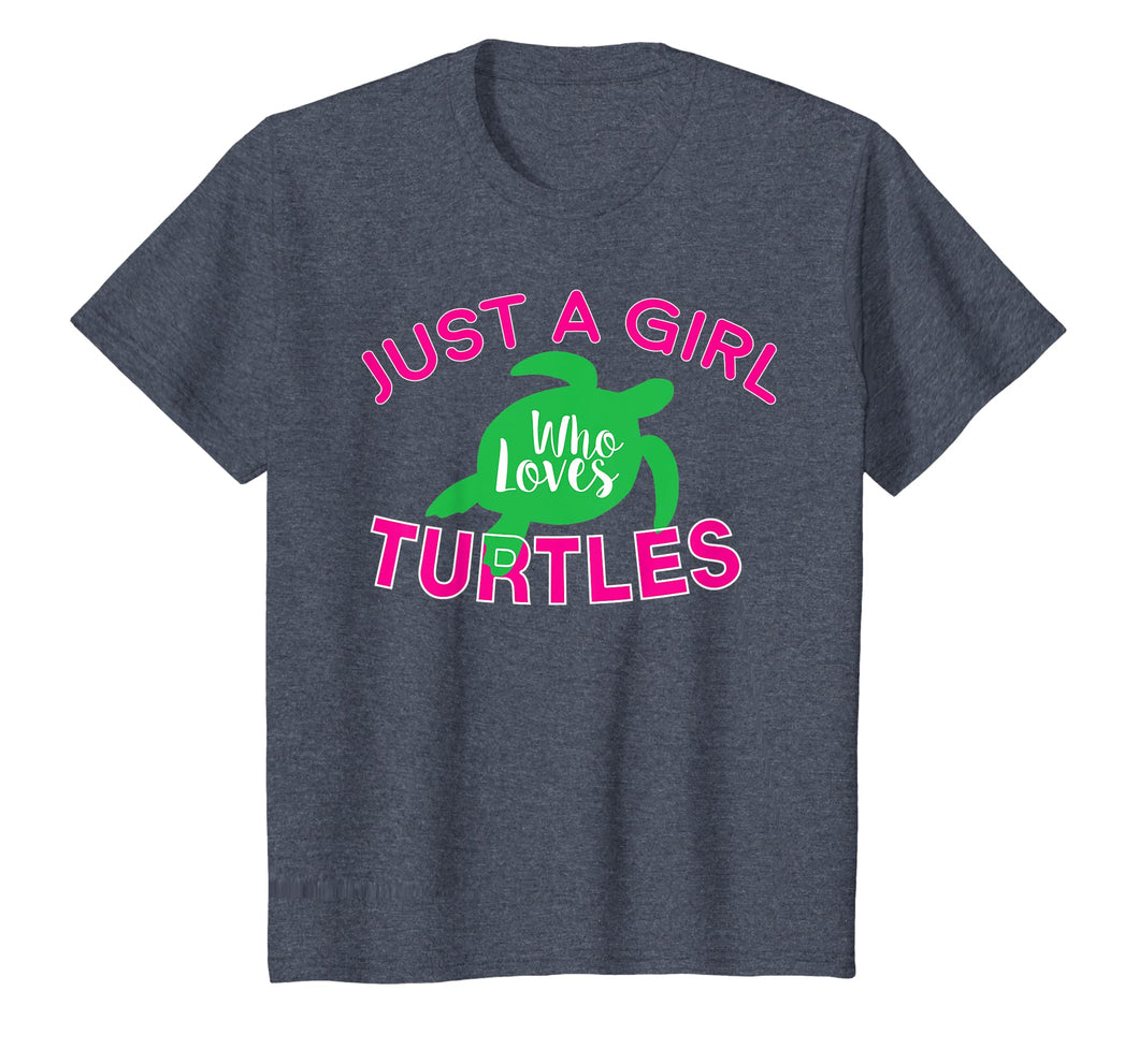 Just A Girl Who Loves Turtles T-Shirt - Funny Turtle Gift