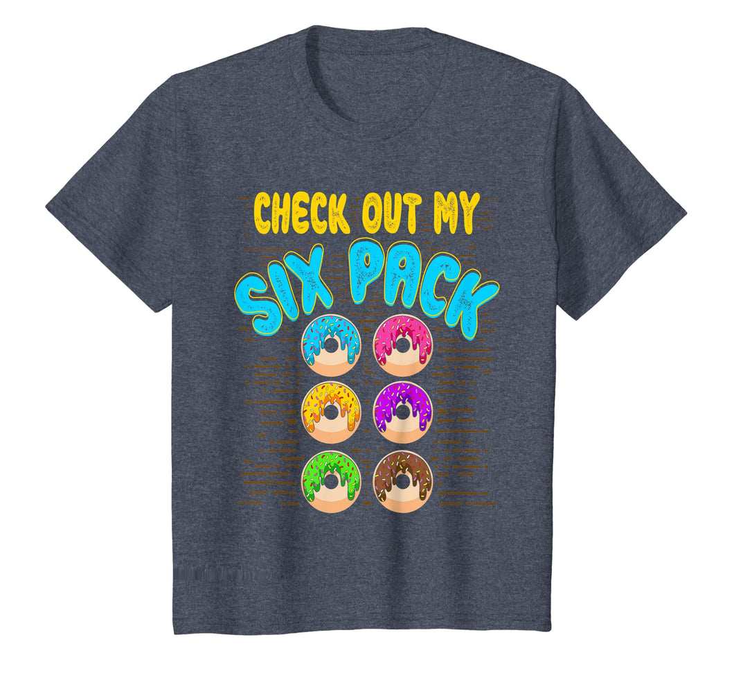 Check Out My Six Pack Donut Shirt Workout Gym Men Woman Tee