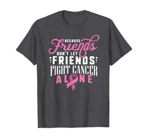 Breast Cancer Survivor Shirt Support Pink Ribbon Friends Fit T-Shirt