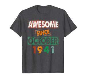 Awesome Since OCTOBER 1941 78Th Birthday Gift Retro T-Shirt