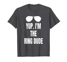 Load image into Gallery viewer, Kids Yup I'm The Ring Dude Shirt Funny Boys Wedding Bearer