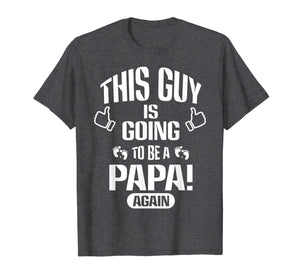 Mens Father this guy is going to be a DAD papa gain T-shirts