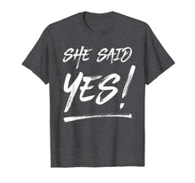 Load image into Gallery viewer, Mens She Said Yes Shirt For Men Handwritten Navy Blue
