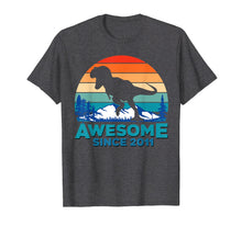 Load image into Gallery viewer, Awesome Since 2011 T-Shirt 8 Years Old Dinosaur Gift