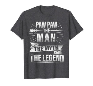 Paw Paw The Man The Myth The Legend Vintage Retro Love Shirt
