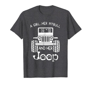 A girl Her Pitbull and her Jeep T shirt Jeep Girl Gift