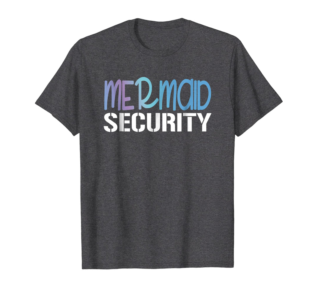 Mermaid Security: Mermaid Dad Squad Mermaid Birthday Party