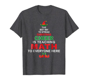 Math Teacher Christmas Shirt - Elf Christmas Cheer
