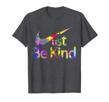 Load image into Gallery viewer, Autism Awareness Shirt Just Be Kind T-Shirt Autist Tee