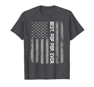 Best Pop pop Ever Vintage American Flag T Shirt for Dad Papa