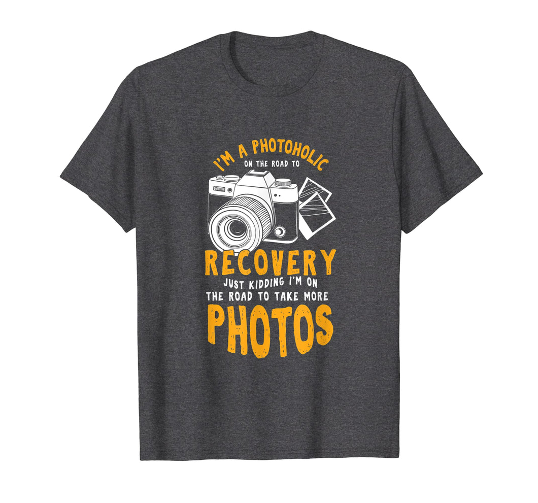 A Photoholic Road To Recovery Funny Photographer T-Shirt