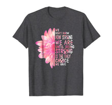 Load image into Gallery viewer, Be strong is only choice Breast Cancer Awareness Pink ribbon