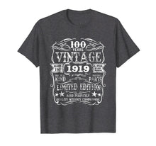 Load image into Gallery viewer, Made In 1919 100 Years Old Vintage 100th Birthday Gift Shirt