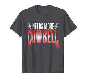 80's Heavy Metal - Needs More Cowbell Shirt T-shirt