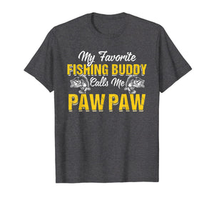Awesome My Fishing Buddy Calls Me Paw Paw T-Shirt