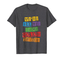Load image into Gallery viewer, Black History Month T-Shirt We're All The Same Color Inside