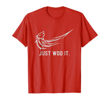 Load image into Gallery viewer, Just Woo It Funny T-Shirt - Woo Wolf Gift Shirt