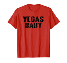 Load image into Gallery viewer, Vegas Baby Las Vegas Souvenir Vacation T Shirt