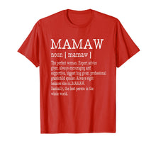 Load image into Gallery viewer, Mamaw Definition Grandma Mother Day Gifts Women T-Shirt