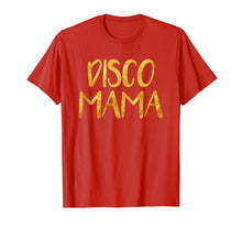 Load image into Gallery viewer, 1970s Disco Mama Shirt 70s Outfits For Women Disco Queen Tee