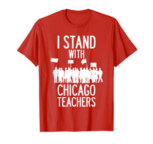 Load image into Gallery viewer, Chicago Teacher Strike Protest Teach Union Education March T-Shirt